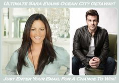 Enter Your Email for a Chance to Win in The Ultimate Sara Evans Concert Ocean City Getaway Contest...  #oceancitycool #occoncert #ocmusic