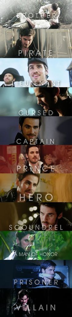 My favorite character Captain Hook quotes - Brother, pirate, lieutenant,  cursed, captain, prince, hero,scoundrel, a man of honor, prisoner, villain - Once upon a time Heroes and villains - Colin O'Donoghue