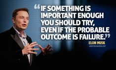 Elon Musk: One of the most inspiring stories I'v ever heard.