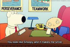 dog funny fun smile family guy stewie snoopy brian makes me smile Griffins anthropomorphized Family Guy Stewie, Family Guy Funny, Family Guy Quotes, Family Humor, Love My Family, Griffin Family, Stewie Griffin, American Dad, American Humor