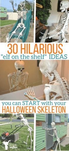 """30 Hilarious """"elf on the shelf"""" IDEAS you can start with your Halloween Skeleton. Great addition to your Halloween decoration! Halloween Prop, Halloween Outside, Fairy Halloween Costumes, Halloween Party Supplies, Scary Halloween Decorations, Outdoor Halloween, Halloween 2019, Holidays Halloween, Halloween Pumpkins"""