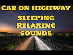 White noise for babies - Car driving on highway sounds for sleeping! Free sound effects!