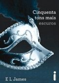 Cinquenta Tons Mais Escuros E.L. James