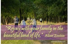 """""""Rejoice with your family in the beautiful land of life. Motivational Quotes, Inspirational Quotes, Motivate Yourself, Albert Einstein, Positivity, Thoughts, Relax, Life, Beautiful"""