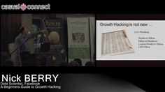A Beginners Guide to Growth Hacking | Nick BERRY