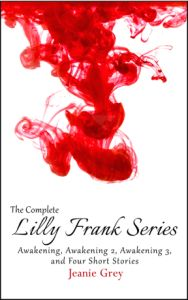 Longing, betrayal, sex, murder, love. Explore the world of the Lilly Frank Trilogy by Jeanie Grey.