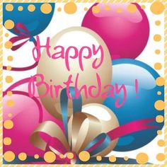 Birthday Quotes QUOTATION – Image : Sharing is Caring – Don't forget to share this quote ! Happy Birthday Ballons, Happy Birthday Wishes Cards, Birthday Wishes And Images, Happy Birthday Signs, Birthday Cheers, Birthday Blessings, Birthday Posts, Happy Birthday Pictures, Birthday Quotes