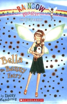 Bella The Bunny Fairy (Rainbow Magic: The Pet Fairies #2)