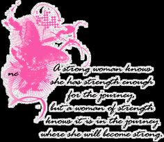 Dedicated to the strong women in my life!