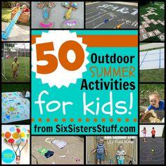 50 Outdoor Summer Activities For Kids | Six Sisters Stuff
