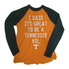 I Said It's Great to Be a Tennessee Vol T-Shirt | Retro UT Tennessee Vols Tank Top, Dress | One 10 Threads