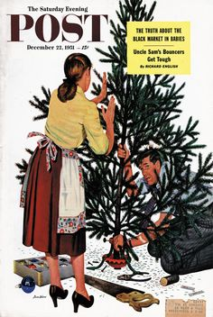Centering the Christmas Tree by Steven Dohanos, December 22, 1951