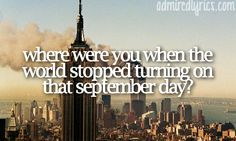 Where Were You (When The World Stopped Turning) - Alan Jackson! Faith hope and love are some good things He gave us, but the greatest is love. Famous Country Singers, Country Artists, Historical Quotes, Historical Pictures, Country Lyrics, Country Music, Remembering September 11th, Everything Country, Country Strong