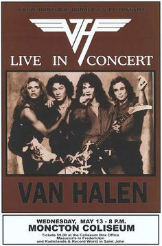 Van Halen Live In Concert Poster Tour Posters, Band Posters, Music Posters, Event Posters, Rock N Roll Music, Rock And Roll, Classic Rock Bands, Vintage Concert Posters, Eddie Van Halen