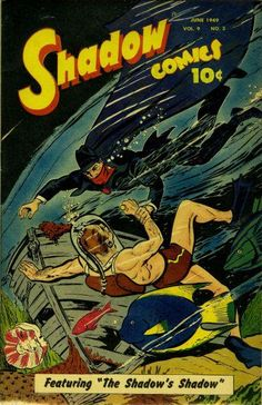 An underwater evildoer is foiled by the Dark Avenger on the cover Shadow Comics #3 (Vol. 9), published by Street & Smith in June, 1949.