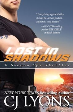 Lost in Shadows: Shadow Ops, Book #2 (Shadows Ops, Book #2) by CJ Lyons