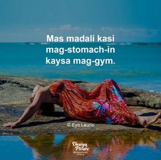 Filipino Quotes, Filipino Funny, Tagalog Quotes, Qoutes, Medical Jokes, Hugot Lines, Crush Quotes, Life Quotes, The Good German