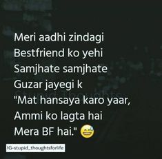 58 Ideas Funny Quotes Whatsapp So True Best Friend Love Quotes, Besties Quotes, Happy Quotes, Happiness Quotes, Funny Qoutes, Super Funny Quotes, Jokes Quotes, Memes, Crazy Girl Quotes
