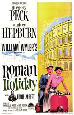 Roman Holiday poster. - love old movies of this kind - my fav: old dance movies with Fred Astaire or Gene Kelly, or a Hitchcock...