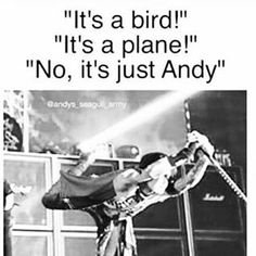 It's never JUST Andy