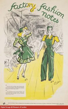 """This poster, """"Factory Fashion Notes"""" shows which clothes were unsuitable and which suitable for women working in factories. This is one of a series of 'safety first' posters produced during the Second World War in response to the growing number of women working in factories. Their presence was seen to bring new hazards and safety issues into the previously male-dominated factory environment.  --  WWII propaganda poster (Great Britain, UK), c. 1940-1946. Artist: Grace Golden."""