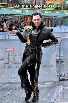 Think about this for a minute. At some point in time, Tom Hiddleston, an actual real person (and quite the gentleman at that) had to actually DO this pose. And that makes this 1000x better.