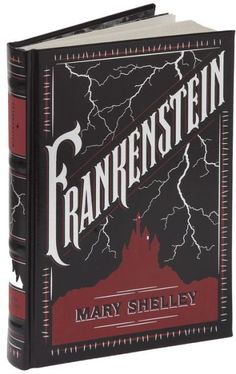 Frankenstein (Barnes & Noble Leatherbound Classics Series)
