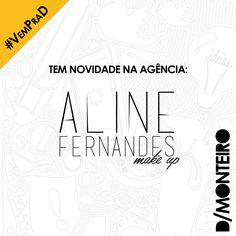 A Aline Fernandes Makeup agora é cliente #DMONTEIRO! #BemVinda #Welcome #VemPraD