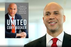 Cory Booker: Leading Through Uniting People And Communities