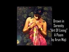 Poem by Arun Maji Background Music: Tina Turner Published not for commercial purpose Realistic Oil Painting, Art Of Living, Indian Art, Serenity, The Voice, Poems, Tina Turner, Drown, Indian Artwork