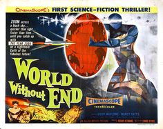 1950s Sci-Fi B-movies | World Without End - 1950s b movie posters wallpaper image