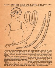 Here is an intriguing tip from Ruth Wyeth Spears for her 1920s home sewists. Detachable shoulder straps of ribbon and elastic is a gift you ...