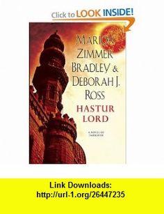 Hastur Lord A Novel of Darkover Marion Zimmer Bradley, Deborah J. Ross , ISBN-10: 0756406226  ,  , ASIN: B00403NG7C , tutorials , pdf , ebook , torrent , downloads , rapidshare , filesonic , hotfile , megaupload , fileserve