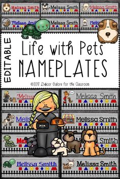 Product Description 14 DIFFERENT Life of Pets Nameplates for your pet themed classroom! Pets are fun themes in the elementary classroom. Students will love these nameplates featuring: ❤Cat ❤Cockatoo ❤Goldfish in Bowl ❤Guinea Pig ❤Hamster ❤Mice ❤Rabbits ❤Snake ❤Turtle ❤Girl with Dog ❤Pet Shop ❤Girl Feeding Dogs ❤Girl on Horseback Jumping Fence  This resource contains TWO VERSIONS of the nameplates:  An editable PowerPoint version that allows the buyer to edit the nameplates on his/her…