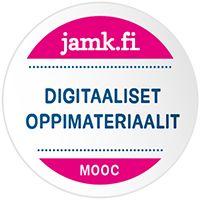 KOULUTUS - Badge JAMKin MOOC-kurssilta Digitaaliset oppimateriaalit. Pitäisikö niitä kerätä lisää?