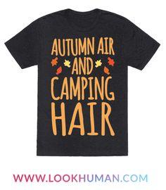 2e2cca3ce762b8 Autumn Air And Camping Hair White Print T-Shirt