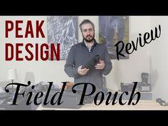 Peak Design Field Pouch Review Photography Reviews, Design Fields, Photo Accessories, Pouch, Sachets, Porch, Belly Pouch