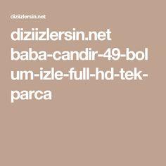 diziizlersin.net baba-candir-49-bolum-izle-full-hd-tek-parca
