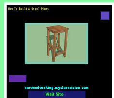 How To Build A Stool Plans 201151 - Woodworking Plans and Projects!