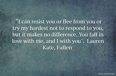 Fallen - Lauren Kate Quote
