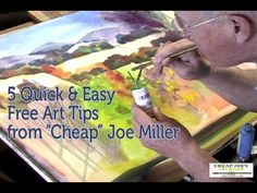 """Five Quick and Easy Free Art Tips from """"Cheap"""" Joe Miller - YouTube"""