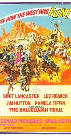 Directed by John Sturges.  With Burt Lancaster, Lee Remick, Jim Hutton, Pamela Tiffin. A wagon train heads for Denver with a cargo of whisky for the miners. Chaos ensues as the Temperance League, the US cavalry, the miners and the local Indians all try to take control of the valuable cargo.