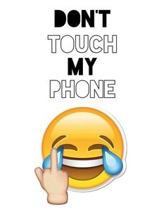 dont touch my phone mobile wallpaper
