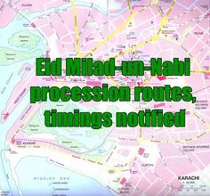 Eid Milad-un-Nabi procession routes, timings notified