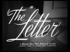 The Letter 1940 trailer title