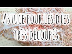 [Astuce n°1] : Dies très découpés ❀ | Scrap with Steph - YouTube