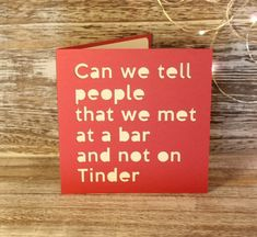 Tinder card, anti valentines card, valentines card, swipe right card, Can we tell people we met in a bar - Papercut Valentines Card