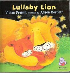 Lullaby Lion, http://www.amazon.co.uk/dp/1844284484/ref=cm_sw_r_pi_awd_NrQ9sb1BAS6RN