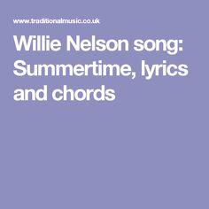 Willie Nelson song: Summertime, lyrics and chords