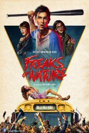 Freaks of Nature (2015) Comedy Horror Sci-fi. In the town of Dillford, humans, vampires and zombies were all living in peace - until the alien apocalypse arrived. Now three teenagers-one human, one vampire and one zombie-have to team up to figure out how to get rid of the visitors.